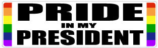 Pride in my President Bumper Sticker