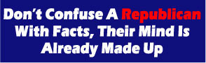 Don't Confused a Republican Bumper Sticker