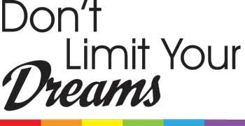 Don't Limit Your Dreams Key Chain