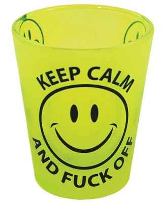 Keep Calm and F*ck Off Shot Glass