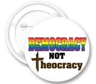 Democracy Not Theocracy Button