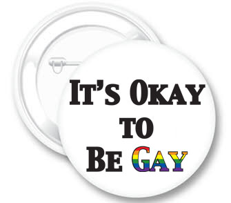 It's Okay To Be Gay Button