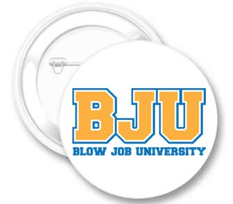 BJU (Blow Job University) Button