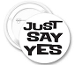 Just Say Yes Button