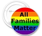 All Families Matter Button
