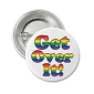 Rainbow Get Over It Button