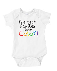 Families Have Color Baby/Toddler