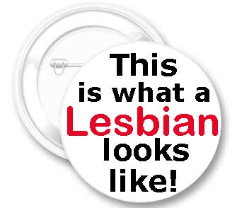 This is what a Lesbian ...  Button