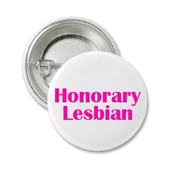 Honorary Lesbian Button