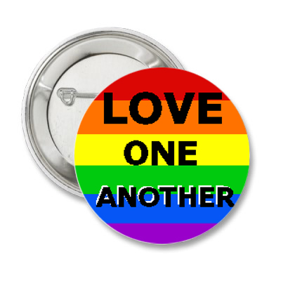 Rainbow Love One Another Button