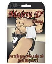 Matitre D' Thong