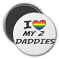 I (heart) My 2 Daddies Magnet