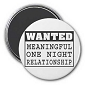 Wanted Meaningful Relationship Magnet