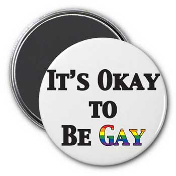 It's Okay To Be Gay Magnet