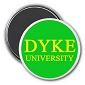 Dyke University Magnet