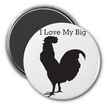 I Love My Big (cock) Magnet