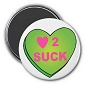 Love to Suck (heart) Magnet