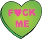 F*ck Me (heart) Mouse Pad