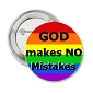 Rainbow GOD makes no Mistakes Button