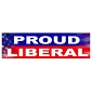 Proud Liberal Bumper Sticker