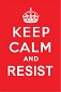 Keep Calm and Resist Sticker