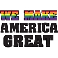 We Make America Great Shirt