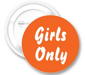Girls Only Button