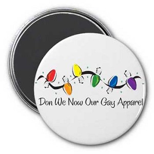 Don We Now Our Gay Apparel Magnet